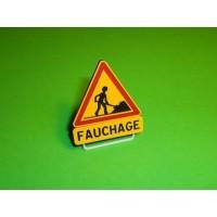 """Panneau """"Fauchage"""""""