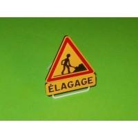 """Panneau """"Elagage"""""""
