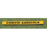 """Panneau """"Convoi Agricole""""en long"""
